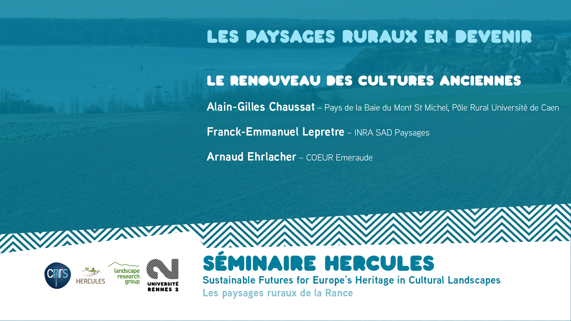 Les paysages ruraux en devenir – Le renouveau des cultures anciennes - Sustainable Futures for Europe's Heritage in Cultural Landscapes |