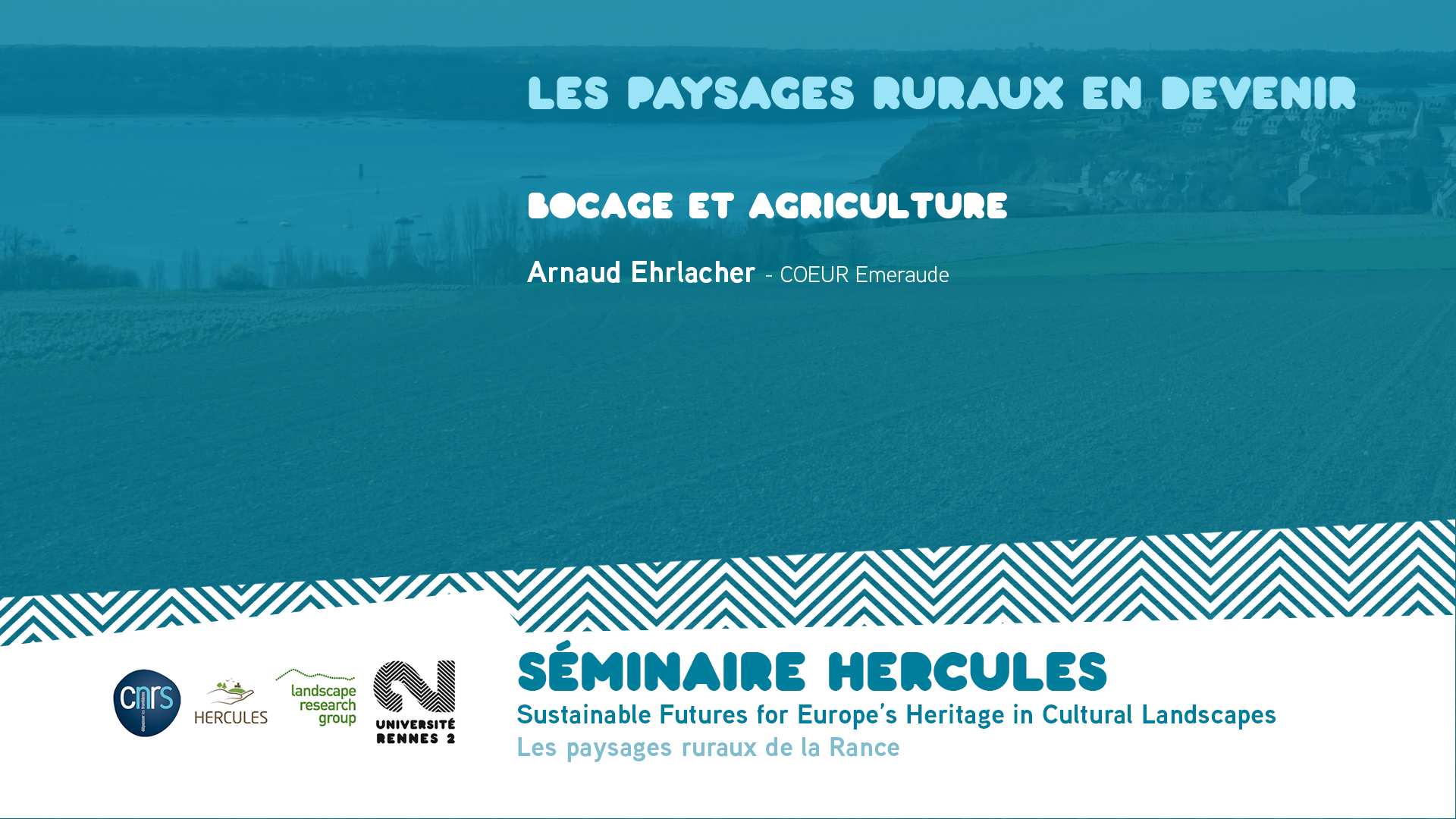 Les paysages ruraux en devenir – Bocage et agriculture - Sustainable Futures for Europe's Heritage in Cultural Landscapes