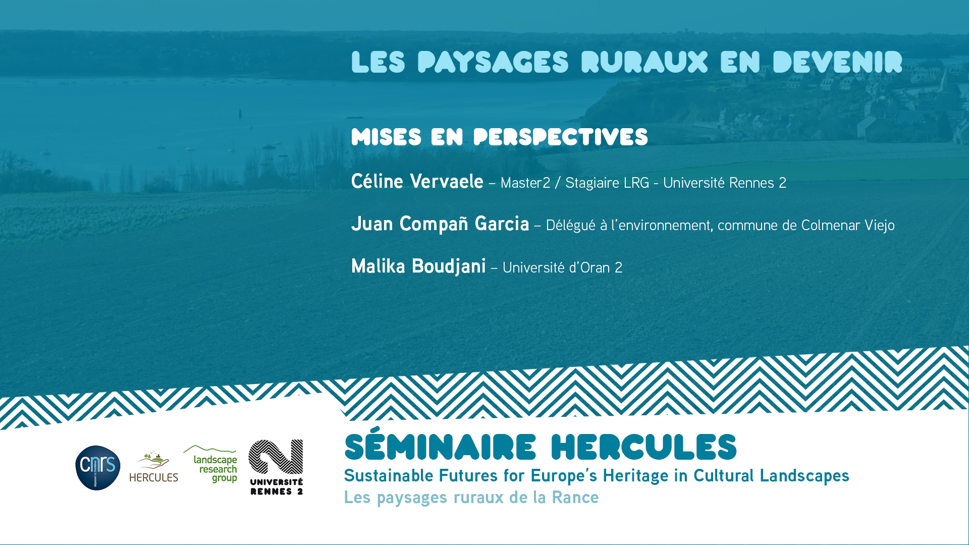 Les paysages ruraux en devenir – Mises en perspectives - Sustainable Futures for Europe's Heritage in Cultural Landscapes |