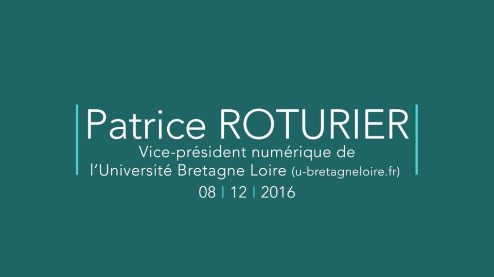Rencontre avec Patrice ROTURIER, Vice-président numérique de l'Université Bretagne Loire |