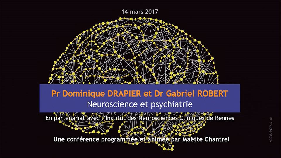 Conférence > Neuroscience et psychiatrie | L'aire d'u