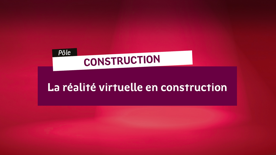 Construction-realite-virtuelle