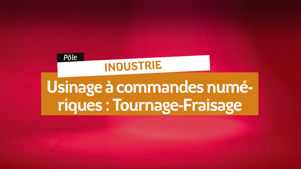 Industrie-Usinage-Tournage-Fraisage