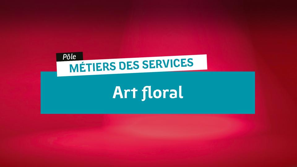 Métiers de Services - Art Floral
