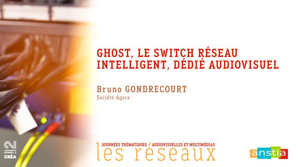 ANSTIA_GHOST-Switch-reseau-intelligent