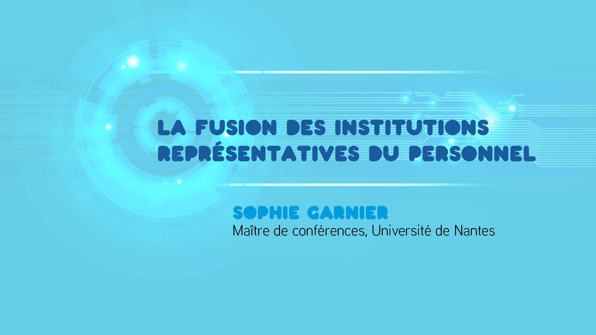 Conference La Fusion Des Institutions Representatives Du Personnel