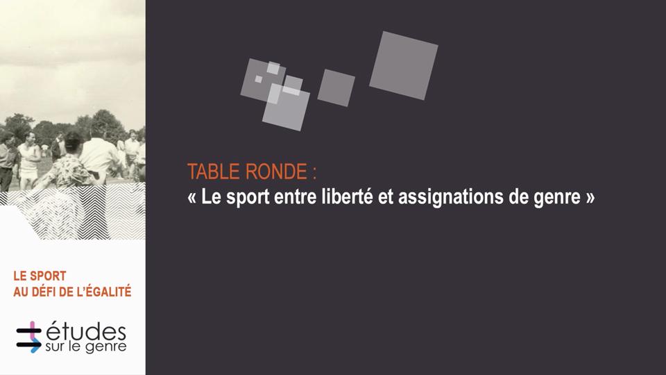 Academie Genre_Sport-Egalite_3-Le-sport-entre-liberte-assignation