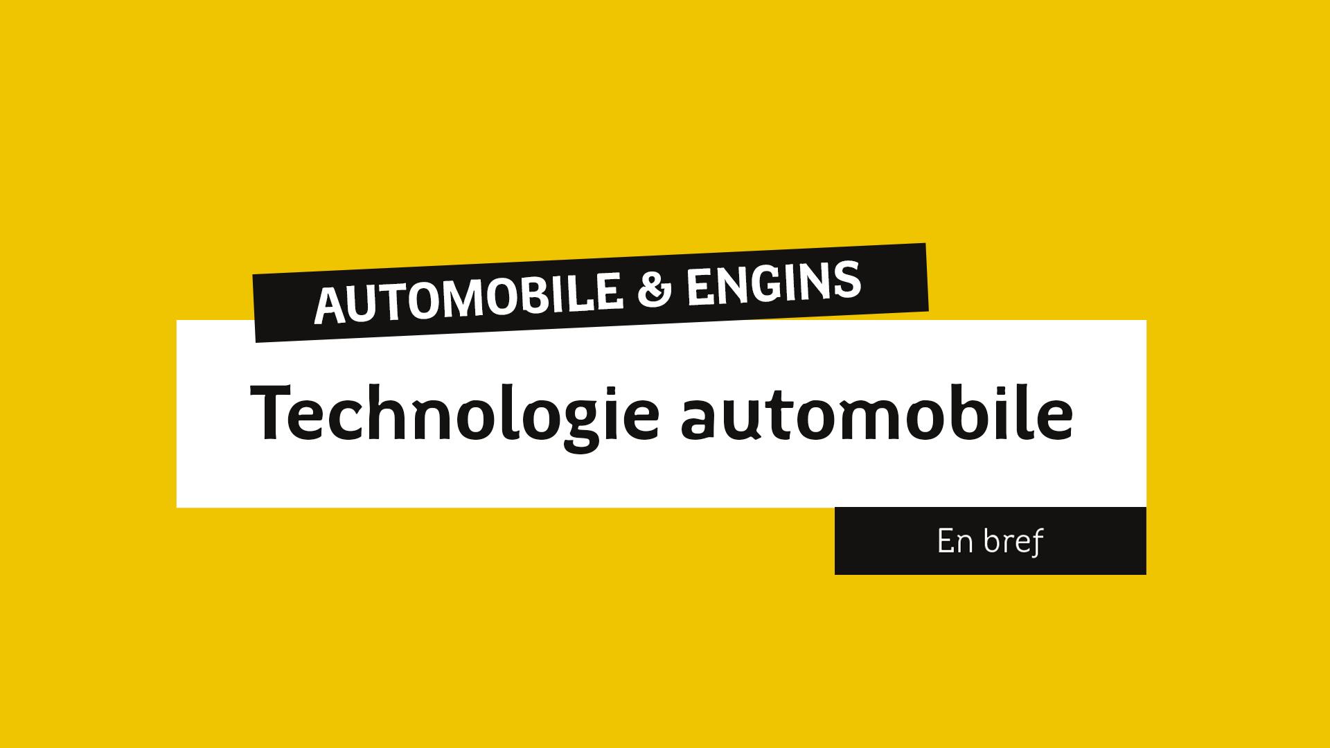 En bref Technologie automobile